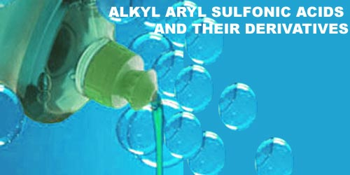 Alkyl Aryl Sulfonic Acids and their derivatives used in liquid cleaning industries